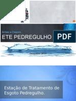 Laercio Camara Municipal ETE Pedregulho Antes e Depois