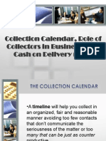 Collection Calendar, Role of Collectors in Business, And Cash on Delivery (COD)