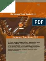 Horóscopo Tauro Marzo 2015