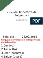 el uso del imperfecto de subjuntivo