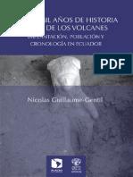 Cinco Mil Años de Historia Al Pie de Los Volcanes, Nicolas Guillaume-Gentil, 2013