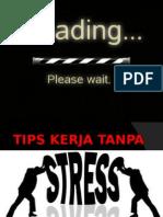Tips Kerja Tanpa Stress