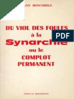 Du Viol Des Foules à La Synarchie - Yann Mon Comble