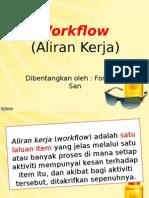 Workflow (Aliran Kerja)