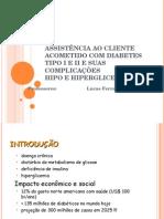 Assistência Ao Cliente Acometido Com Diabetes Tipo I