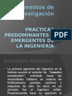 Practicas Dominantes y Emergentes de La Ing