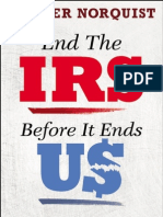 End the IRS Before It Ends Us by Grover Norquist