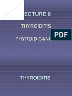 LECTURE 8clau- Thyroiditis. Thyroid Cancer