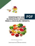 MINIPROJETO ALIMENTAÇÃO SAUDÁVEL PARA EDUC AÇÃO INFANTIL.docx