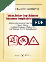 Taoismo, Budismo Zen y CristianismoTres Caminos de Espiritualidad Universal - Federico Lanzaco Salafran - 4846