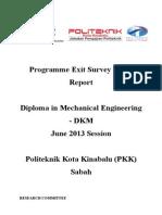 Programme Exit Survey (PES) JUNE 2013 Session (DKM)