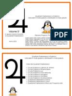 10 Quadranti Radioestesici Pinguino, Picchio e Zampa volume 5°