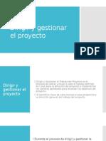 Dirigir y Gestionar El Proyecto