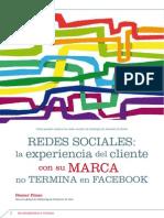 Redes Sociales La Experiencia Del Cliente