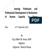 Eng. Gilbert M. Arasa the Engineering Profession and Professional Development in Realisation of Human Capacity in Kenya