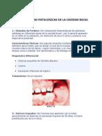 Condiciones No Patológicas de La Cavidad Bucal