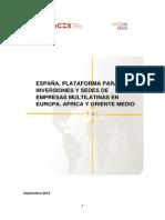 ESPAÑA, PLATAFORMA PARA LAS INVERSIONES Y SEDES DE EMPRESAS MULTILATINAS EN EUROPA, AFRICA Y ORIENTE MEDIO
