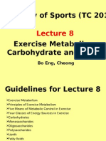 Exercise Metabolism, Carbohydrates and Lipids