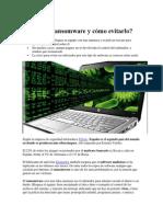 Qué Es El Ransomware y Cómo Evitarlo