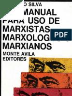 Silva, Ludovico. Anti-manual
