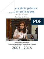 Discursos Cristina Fernadez de Kircher CFK 2007 2015