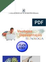 Ventajas y Desventajas Tecnologicas