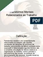 136061336 Transtornos Mentais Relacionados Ao Trabalho Ppt