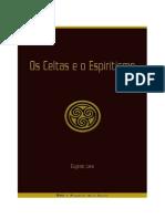 Os Celtas e o Espiritismo (Eugenio Lara).pdf