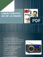 CARACTERÍSTICAS DE LA RADIO.pptx