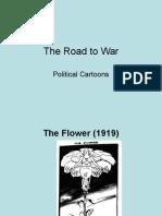 The Road to War Through Political Cartoons