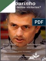 L.mourinho, Por Que Tantas Victorias
