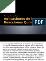 Aplicaciones de Las Reacciones Químicas