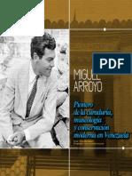 Cataólogo, Miguel Arroyo, Pionero de La Curaduría y La Museografía Moderna en Venezuela