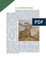 A Mística Do Guerreiro Medieval