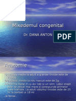 Prezentare de Caz - Mixedemul Congenital