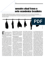 O sistema financeiro atual trava o desenvolvimento econômico brasileiro