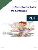 Déficit de Atenção Ou Falta de Educação