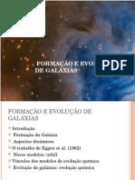 Formação e Evolução de Galáxias
