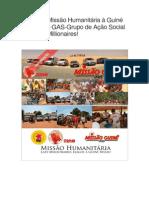 Segunda Missão Humanitária à Guiné Bissau DO GAS!