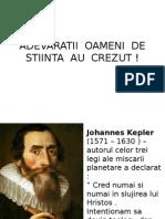 ADEVARATII OAMENI DE STIINTA AU CREZUT (1).pps