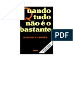 Harold Kushner - Quando Tudo Nao e o Bastante Www.semeadores2.Blogspot.com