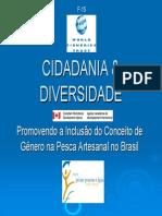 Erika & Elaine - Cidadnia & Diversity - Inclusao do Conceito de genero na pesca artesanal.pdf