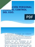 Evaluación Personal Sobre El Control Del Ego