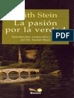 STEIN, E. - La Pasion Por La Verdad, Introduccion, Traduccion y Notas Del Dr. Andres Bejas Ediciones Bonum Bs. as. 2003