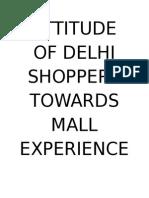 Attitude of Delhi Shoppers Towards Mall Experience 2