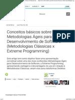 Conceitos Básicos Sobre Metodologias Ágeis Para Desenvolvimento de Software (Metodologias Clássicas x Extreme Programming)