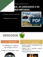 A GEOLOGIA, OS GEÓLOGOS E OS SEUS MÉTODOS SUBSISTEMAS