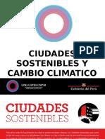 1.INTRO Ciudades Sostenibles y Cambio Climático El Legado de La COP20_MINAM