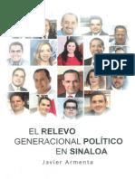 Armenta, Javier - El Relevo Generacional Politico En Sinaloa