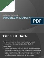 Problem Solving Part II